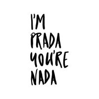 Luxus – I am Prada - DeinDesign