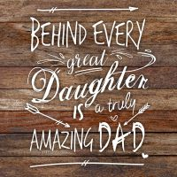 Great daughter, amazing dad - DeinDesign